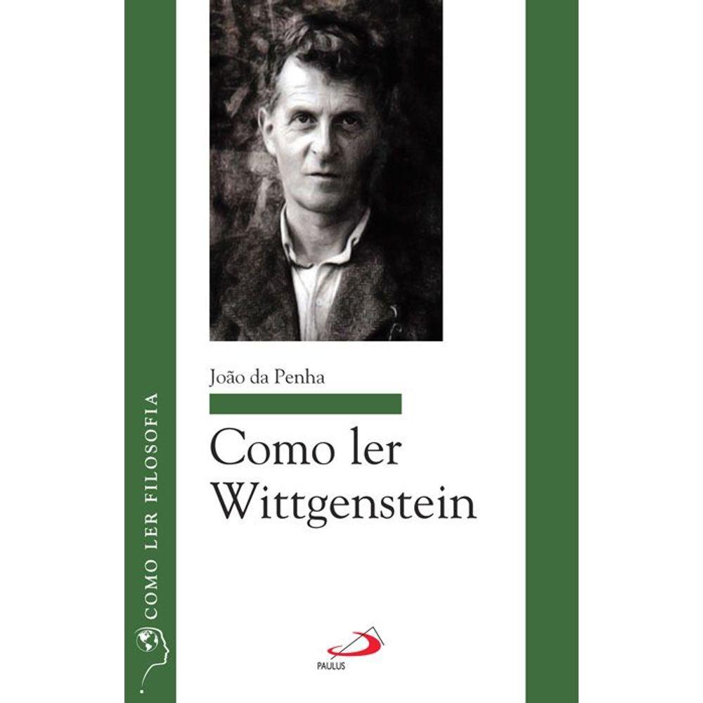 Como Ler Wittgenstein - livrofacil