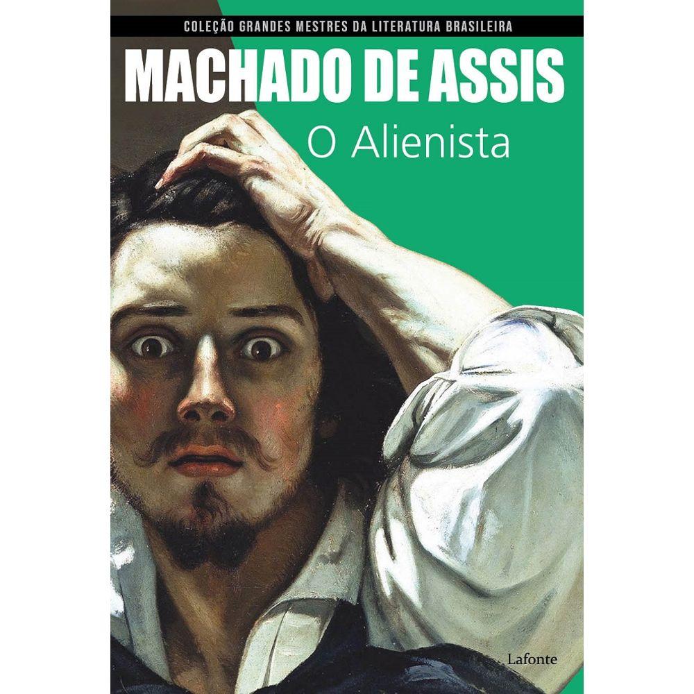 O Alienista - Coleção Grandes Mestres Da Literatura